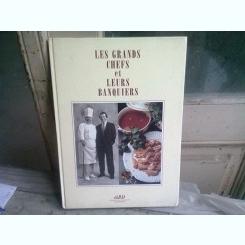 LES GRAND CHEFS ET LEURS BANQUIERS  (CARTE IN LIMBA FRANCEZA)