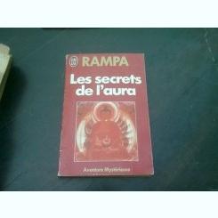LES SECRETS DE L'AURA - RAMPA   (CARTE IN LIMBA FRANCEZA)