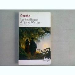LES SOUFFRANCES DU JEUNE WERTHER - GOETHE   (CARTE IN LIMBA FRANCEZA)
