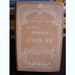 LES STYLES REGENCE ET LOUIS XV DE EMILE BAYARD
