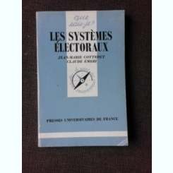 LES SYSTEMES ELECTORAUX - JEAN MARIE COTTERET  (CARTE IN LIMBA FRANCEZA)