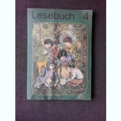LESEBUCH 4, CARTE DE CITIRE CLASA 4-A, IN LIMBA GERMANA