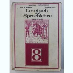 LESEBUCH UND SPRACHLEHRE - HANS W SCHNEIDER  (MANUAL DE GERMANA, CLASA 8-A)