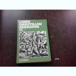 LESEN DARSTELLEN BEGREIFEN 11 SCHULJAHR  (MANUAL IN LIMBA GERMANA)