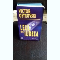 LEUL DIN IUDEEA - VICTOR OSTROVSKI