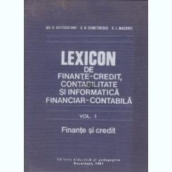 LEXICON DE FINANTE CREDIT, CONTABILITATE SI INFORMATICA FINANCIAR CONTABILA - C.G. DEMETRESCU VOL.I