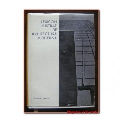 LEXICON ILUSTRAT DE ARHITECTURA MODERNA