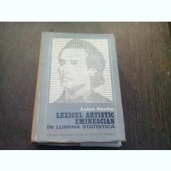 LEXICUL ARTISTIC EMINESCIAN IN LUMINA STATISTICA - LUIZA SECHE