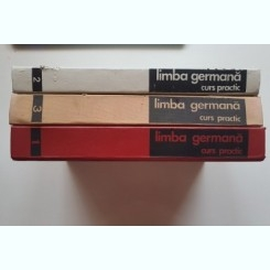 LIMBA GERMANA CURS PRACTIC - Livescu, Savin, Abager (3 volume complet)