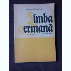 LIMBA GERMANA MANUAL PENTRU CLSA X-A DE LICEU, ANUL VI STUDIU
