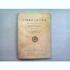 LIMBA LATINA - MANUAL PENTRU CLASA III-A A SEMINARIILOR TEOLOGICE