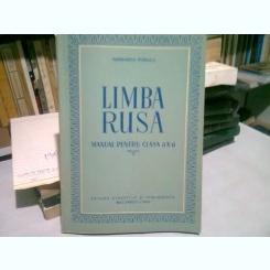 LIMBA RUSA. MANUAL PENTRU CLASA A X-A - MARGARETA POPESCU
