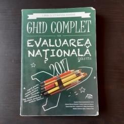 LIMBA SI LITERATURA ROMANA, GHID COMPLET PENTRU EVALUAREA NATIONALA 2017, CLASA A VIII-A