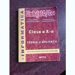 LIMBAJUL C/C++, CLASA X-A. TEORIE SI APLICATII - CRISTIAN UDREA