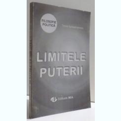 LIMITELE PUTERII - ADRIAN PAUL ILIESCU  (FILOZOFIE POLITICA)