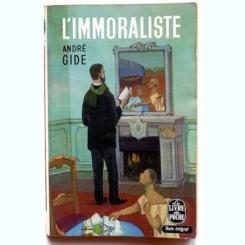 L'IMMORALISTE - ANDRE GIDE   (IMORALISTUL, LIMBA FRANCEZA)