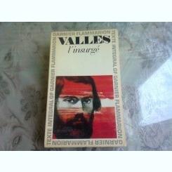 L'INSURGE - JULES VALLES  (CARTE IN LIMBA FRANCEZA)