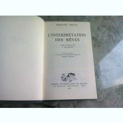 L'INTERPRETATION DES REVES - SIGMUND FREUD (CARTE IN LIMBA FRANCEZA)