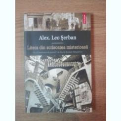 LITERA DIN SCRISOAREA MISTERIOASA DE ALEX LEO SERBAN