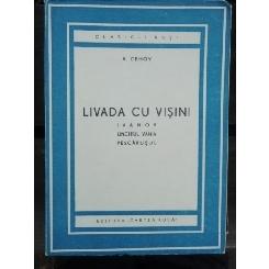 LIVADA CU VISINI - A. CEHOV