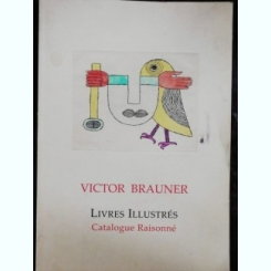 LIVRES ILLUSTRES /CATALOGUE RAISONNE - VICTOR BRAUNER