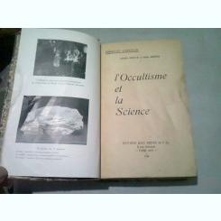 L'OCCULTISME ET LA SCIENCE - CHARLES LANCELIN  (CARTE IN LIMBA FRANCEZA)