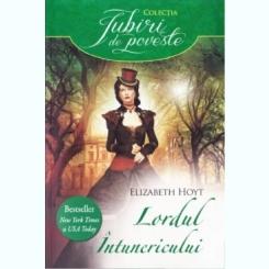 LORDUL INTUNERICULUI - ELIZABETH HOYT