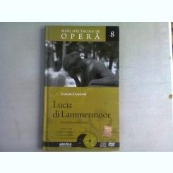 LUCI DI LAMMERMOOR - GAETANO DONIZETTI  (MARI SPECTACOLE DE OPERA 8)