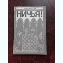 LUPTA IN JOCUL DE SAH - L. VERHOVSKI  (CARTE DE SAH, IN LIMBA RUSA)