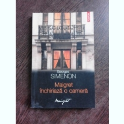 MAIGRET INCHIRIAZA O CAMERA - GEORGES SIMENON