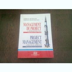 MANAGEMENT DE PROIECT - O ABORDARE PRACTICA -JAMES K. MCCOLLUM / CRISTIAN SILVIU BANACU