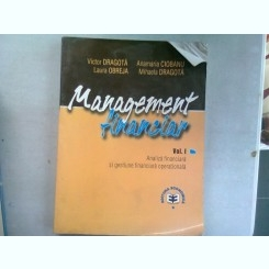MANAGEMENT FINANCIAR - VICTOR DRAGOTA  VOL.I