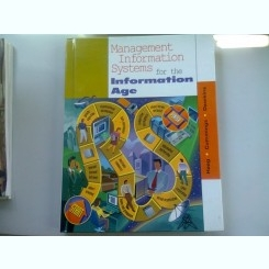 MANAGEMENT INFORMATION SYSTEMS FOR THE INFORMATION AGE - HAAG   (SISTEME DE INFORMAȚII DE MANAGEMENT IN FUNCTIE DE VARSTA)