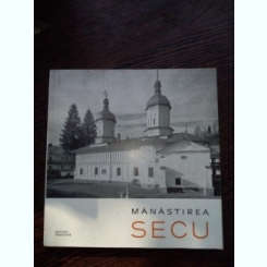 Manastirea SECU- album cu ilustratii
