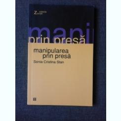 MANIPULAREA PRIN PRESA - SONIA CRISTINA STAN