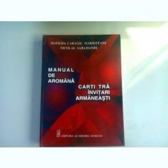 MANUAL DE AROMANA - MATILDA CARAGIU MARIOTEANU  (dedicatie)