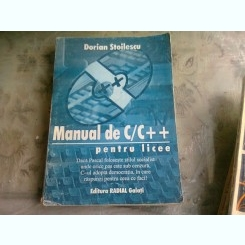 MANUAL DE C/C++ PENTRU LICEE - DORIAN STOILESCU