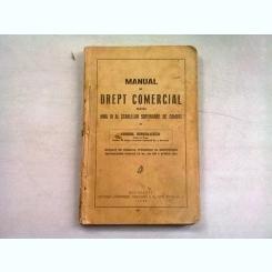 MANUAL DE DREPT COMERCIAL PENTRU ANUL III AL SCOALELOR SUPERIOARE DE COMERT - MIHAIL IORGULESCU