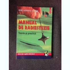 Manual de radiestezie, teorie si practica - Rene Lacroix