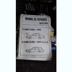 MANUAL DE REPARATII M.R.150. DACIA 1300. DACIA 1300 BREAK
