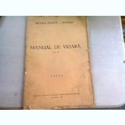 MANUAL DE VIOARA. METODA GEANTA - MANOLIU  VOL.IV