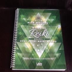 Manual Reiki Gradul 1 - Nita Mocanu