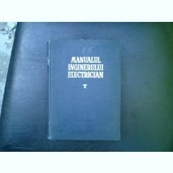 Manualul inginerului electrician vol. V - Paul Bunescu si Paul Cartianu