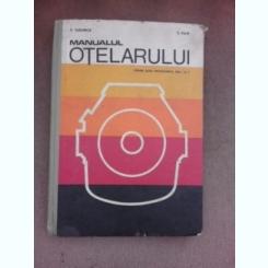 Manualul otelarului, pentru scoli profesionale anul I si II - S. Tudorica