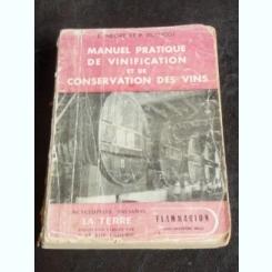 MANUEL PRATIQUE DE VINIFICATION ET DE CONSERVATION DES VINS - 1946, 392PAG