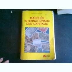 MARCHES INTERNATIONAUX DES CAPITAUX - FRANCOIS LEROUX   (CARTE IN LIMBA FRANCEZA)