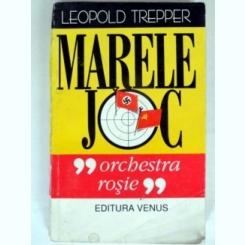 MARELE JOC ,,ORCHESTRA ROSIE''-LEOPOLD TREPPER