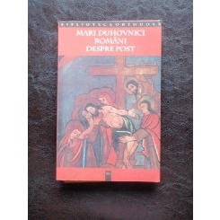 MARI DUHOVNICI ROMANI DESPRE POST