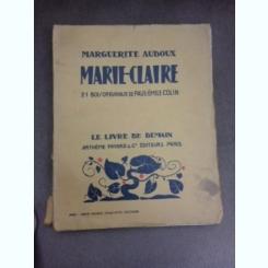 Marie-Claire, 21 bois originaux de Paul Emile Colin - Marguerite Audoux  (carte in liimba franceza)