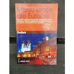 MARILE ORASE ALE EUROPEI